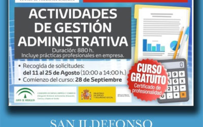 AMPLIADO PLAZO DE PRESENTACIÓN DE SOLICITUDES (31 ago): Actividades de Gestión Administrativa